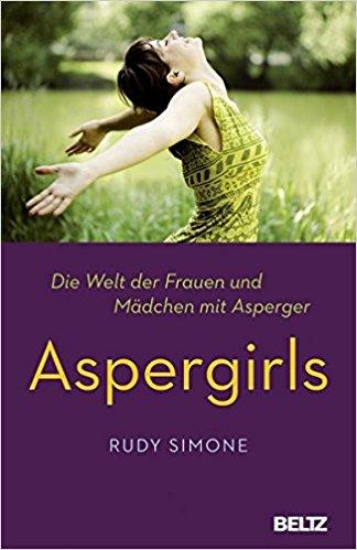 Aspergirls: Die Welt der Frauen und Mädchen mit Asperger Buchcover