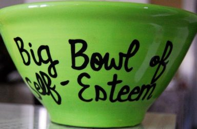 big bowl of self-esteem