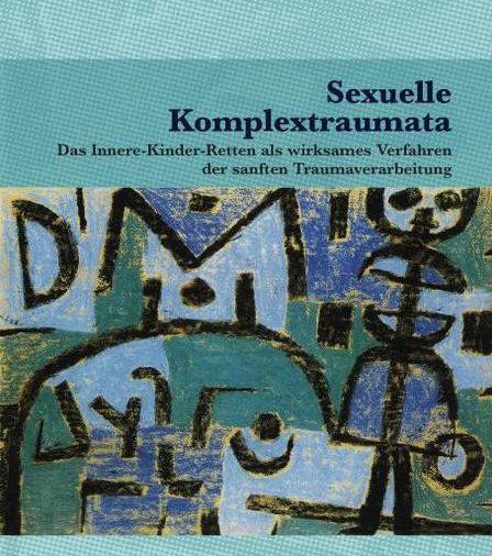 Cover: Sexuelle Komplextraumata von Gabriele Kahn